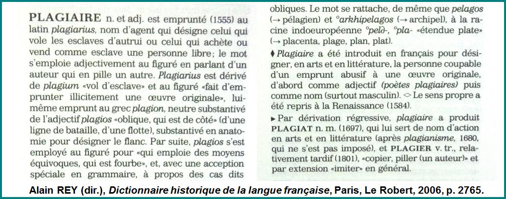 Définition de Plagiaire dans le Robert historique